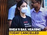 Video: Rhea Chakraborty's Bail Hearing Tomorrow, Court Holiday Today Due To Rain