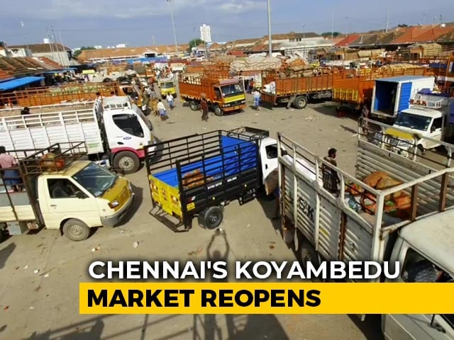 Video : Chennai's Koyambedu Market Reopens After 5 Months