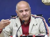 "Video : Manish Sisodia's Backhanded Tweet On ""Central Government-Media"""
