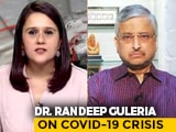 Video : Vaccine Cannot Ensure Covid Prevention, Can Ensure Mild Disease: Dr Randeep Guleria