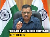 """Video : """"More Cases As Testing Doubled"""": Arvind Kejriwal On Covid Spurt In Delhi"""