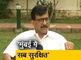 Video : जब हम सत्ता में भी नहीं थे तब भी मुंबई का संरक्षण हमने किया: संजय राउत