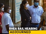 Video : Rhea Chakraborty Bail To Be Decided Tomorrow, Says Mumbai Court