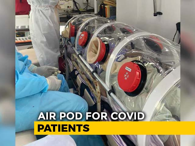 "Video : Critically Ill Covid Patient Flown To Chennai In Virus-Safe ""Air Pod"""