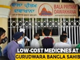 Video : Delhi Sikh Body Launches Programme To Provide Cheap Medicines