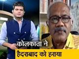 Video : KKR ने हैदराबाद को हराकर खोला जीत का खाता