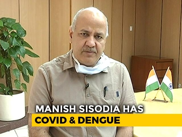 Video : Manish Sisodia, Admitted To Hospital With COVID-19, Also Has Dengue
