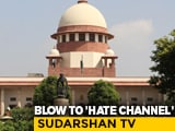 Video : Top Court Pauses Channel's 'UPSC Jihad' Show: 'Tries To Vilify Muslims'