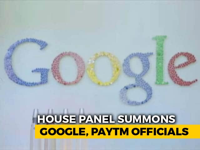 Video : Google, PayTm Summoned By Parliament's Data Protection Panel Today