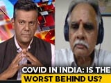 Video : Covid-19 In India: Is The Worst Behind Us?