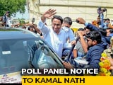 "Video : Kamal Nath Asked By Election Commission To Explain ""Item"" Remark"