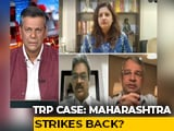 Video : CBI In TRP Case: Probe Or Politics?