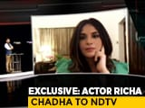"Video: ""People Will Think Twice Now"": Richa Chadha On Fighting Against Slander"