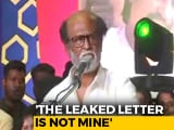 "Video : Rajinikanth Hints At Rethink On Political Plans, Disowns ""Leaked Letter"""