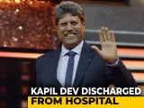 Video : Kapil Dev Discharged From Hospital After Angioplasty