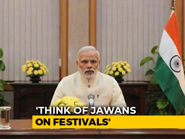 "Video : ""Light A Lamp For Soldiers"": PM's Dussehra Greeting On ""Mann Ki Baat"""