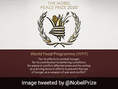 World Food Programme Wins Nobel Peace Prize 2020 For Efforts To Combat Hunger
