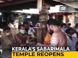 Video : Sabarimala Temple Reopens After 7 Months, Covid Test Must For Devotees