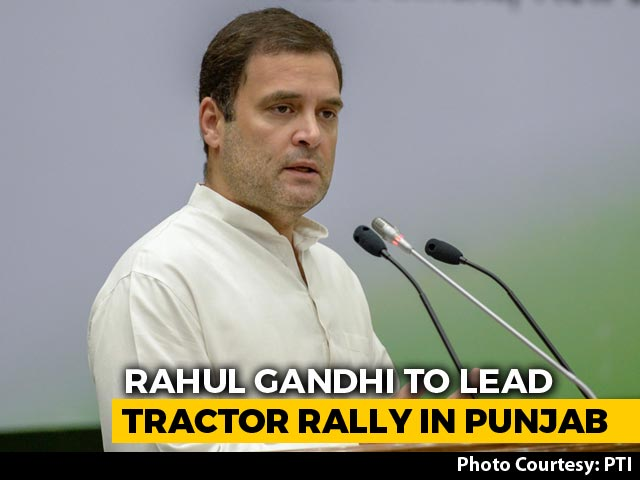 Video : Rahul Gandhi To Take Part In Protest Today In Punjab Against Farm Laws