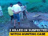 Video : 2 Brutally Killed By Villagers In Assam In Suspected Witch-Hunting Case