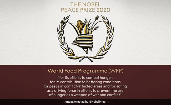 World Food Programme Wins Nobel Peace Prize 2020 For Efforts To Combat Hunger