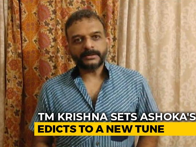 Video : TM Krishna Sings Ashoka's Edicts On Justice