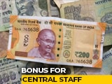 Video : Cabinet Approves Bonus For Central Employees, Over 30 Lakh To Benefit