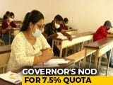 Video : Tamil Nadu Governor Clears 7.5% NEET Admissions Quota