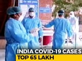 Video : India Crosses 65 Lakh Coronavirus Cases, 75,829 New Cases In A Day