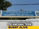 Video : Telangana Teen Set On Fire Allegedly For Rejecting Employer
