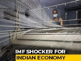 Video : India Set To Drop Below Bangladesh In Per Capita Growth: IMF Shocker