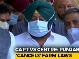 Video : Punjab Passes Farm Laws To Counter Centre, Jail For Those Violating MSP