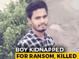 Video : Telangana Boy Kidnapped, Killed. Accused's Skype Ransom Call A Giveaway