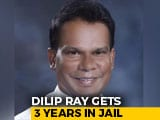 Video : 3 Years' Jail For Dilip Ray, Ex Minister In NDA Government, For Coal Scam