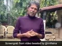 Watch: Kapil Dev Thanks Fans For Prayers, Raina Posts Video
