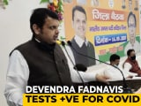Video : Devendra Fadnavis, BJP's Bihar Poll Campaign In Charge, Has Coronavirus