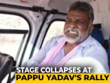 Video : Another Stage Collapses In Bihar, Takes Down Pappu Yadav This Time