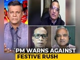 Video : Are PM Modi's Remarks Enough To Prevent A Second Covid-19 Wave?