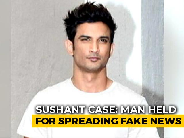 Video : Delhi Man Arrested Over Fake News Allegation In Sushant Rajput Case