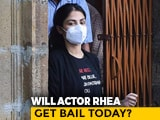 Video : Will Rhea Chakraborty Get Bail After Month In Jail? Court Decision Today