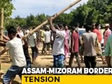 Video : Assam, Mizoram Officials Hold Talks To Resolve Border Clash