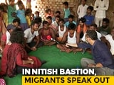 Video : Will Migrant Anger Hurt Nitish Kumar, BJP?