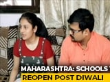 Video : Maharashtra Schools For Classes 9 To 12 To Reopen Post Diwali