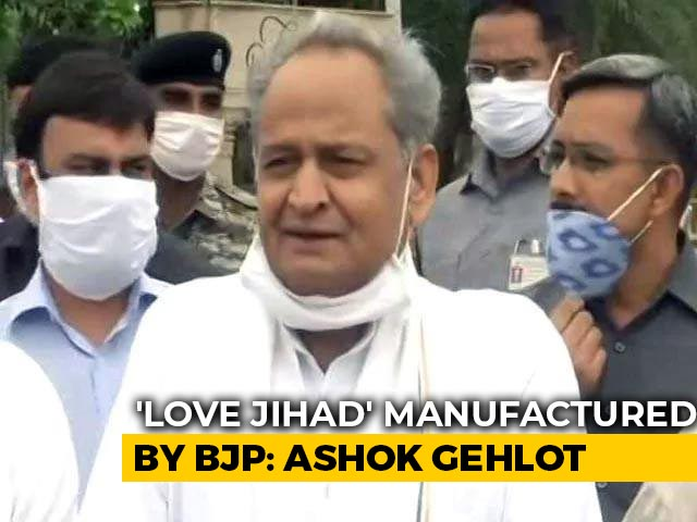"Video : ""Love Jihad Word Manufactured By BJP To Divide Nation"": Ashok Gehlot"