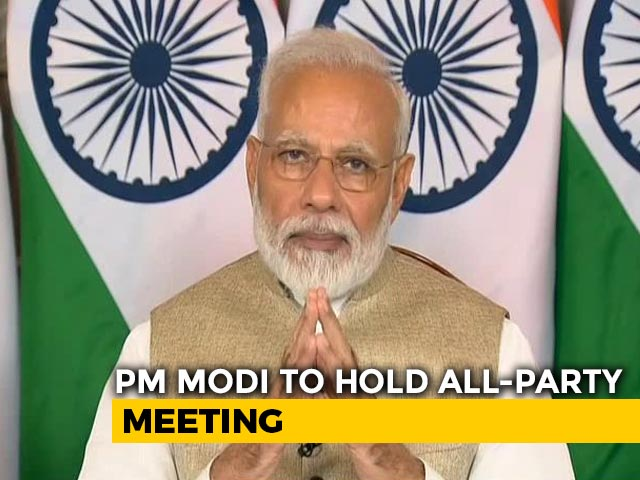 Video : PM To Chair All-Party Meet On Friday To Discuss COVID-19 Situation