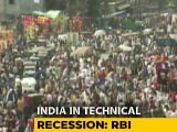 "Video : India In Historic Technical Recession, RBI Says In First ""Nowcast"""