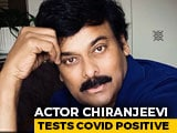 Video : Chiranjeevi Tests Positive For Coronavirus, Is Quarantined At Home