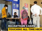 Video : For 3 Days, Rajasthan Tops States In Maximum Covid Cases
