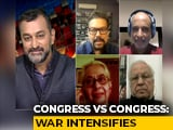 Video : Congress Vs Congress: Infighting Worsens
