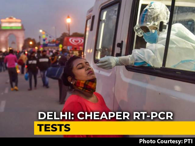 Video : Delhi Caps Cost Of Covid RT-PCR Test At Rs. 800, Down From Rs. 2,400